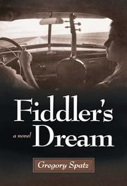 FIDDLER'S DREAM by Gregory Spatz