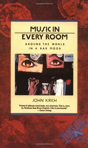MUSIC IN EVERY ROOM: Around the World in a Bad Mood by John Krich