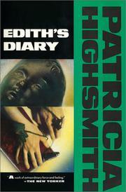 EDITH'S DIARY by Patricia Highsmith