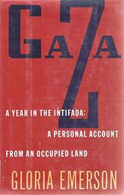 GAZA by Gloria Emerson