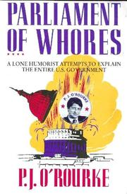 PARLIAMENT OF WHORES by P.J. O'Rourke