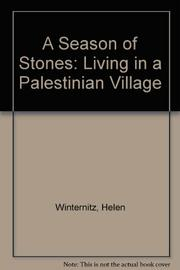 A SEASON OF STONES by Helen Winternitz