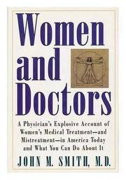 WOMEN AND DOCTORS by John M. Smith