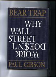 BEAR TRAP by Paul Gibson