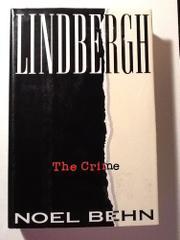 LINDBERGH by Noel Behn