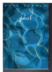 POOL by Ajay Sahgal