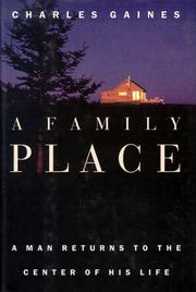 A FAMILY PLACE by Charles Gaines