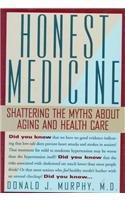HONEST MEDICINE by Donald J. Murphy