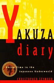 YAKUZA DIARY by Christopher Seymour