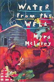 WATER FROM THE WELL by Myra McLarey