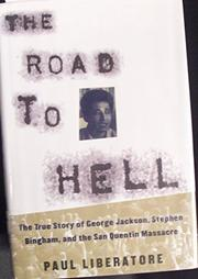 THE ROAD TO HELL by Paul Liberatore