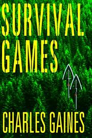 SURVIVAL GAMES by Charles Gaines
