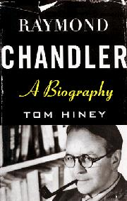 RAYMOND CHANDLER by Tom Hiney