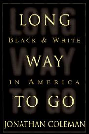 LONG WAY TO GO by Jonathan Coleman