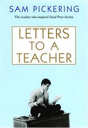 LETTERS TO A TEACHER by Sam Pickering