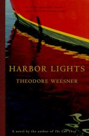 HARBOR LIGHTS by Theodore Weesner
