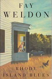 RHODE ISLAND BLUES by Fay Weldon