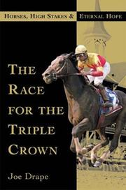 THE RACE FOR THE TRIPLE CROWN by Joe Drape