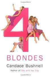FOUR BLONDES by Candace Bushnell