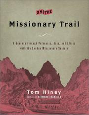 ON THE MISSIONARY TRAIL by Tom Hiney