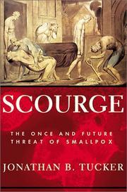 SCOURGE by Jonathan B. Tucker