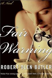 FAIR WARNING by Robert Olen Butler