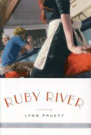RUBY RIVER by Lynn Pruett