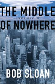 THE MIDDLE OF NOWHERE by Bob  Sloan