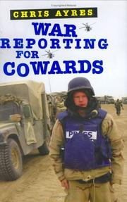 Cover art for WAR REPORTING FOR COWARDS