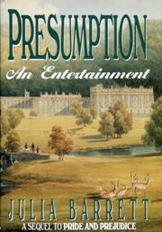 PRESUMPTION by Julia Barrett