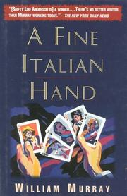 A FINE ITALIAN HAND by William Murray