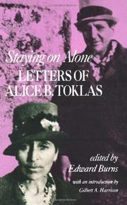 STAYING ON ALONE: Letters of Alice B. Toklas by Alice B. Toklas