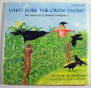 WHAT DOES THE CROW KNOW? by Margery Facklam