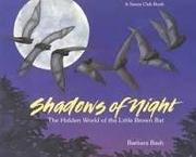 SHADOWS OF NIGHT by Barbara Bash