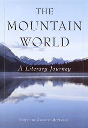 THE MOUNTAIN WORLD by Gregory McNamee