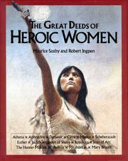 THE GREAT DEEDS OF HEROIC WOMEN by Maurice Saxby