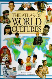 THE ATLAS OF WORLD CULTURES by Brunetto Chiarelli