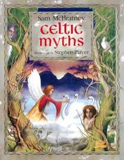 CELTIC MYTHS by Sam McBratney