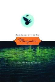 MOGADOR by Alberto Ruy Sánchez