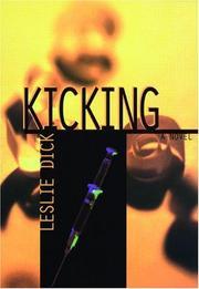KICKING by Leslie Dick