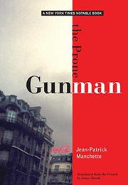 THE PRONE GUNMAN by Jean-Patrick Manchette