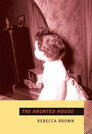 THE HAUNTED HOUSE by Rebecca Brown