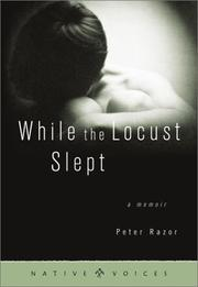 WHILE THE LOCUST SLEPT by Peter Razor