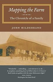 MAPPING THE FARM: The Chronicle of a Family by John Hildebrand