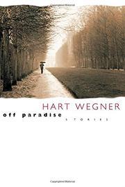 OFF PARADISE by Hart Wegner