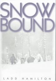 SNOWBOUND by Ladd Hamilton