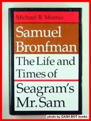 SAMUEL BRONFMAN by Michael R. Marrus