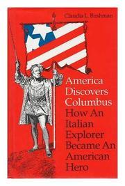 AMERICA DISCOVERS COLUMBUS by Claudia L. Bushman