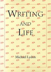 WRITING AND LIFE by Michael Lydon