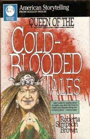 QUEEN OF THE COLD-BLOODED TALES by Roberta Simpson Brown